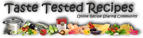 Taste Tested Recipes ~Forums~ - Powered by vBulletin